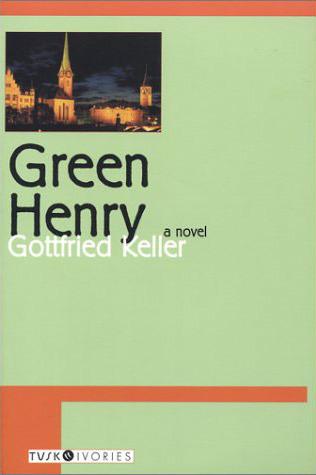 Green Henry, by Gottfried Keller