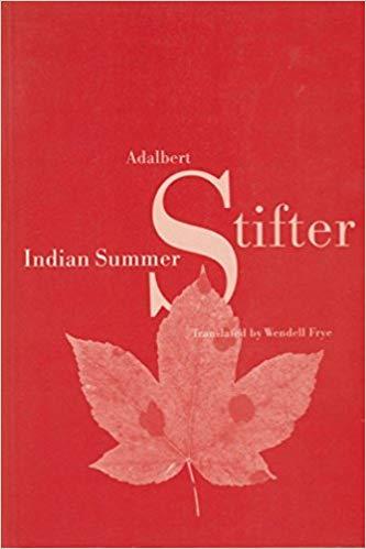 Indian Summer, by Adalbert Stifter