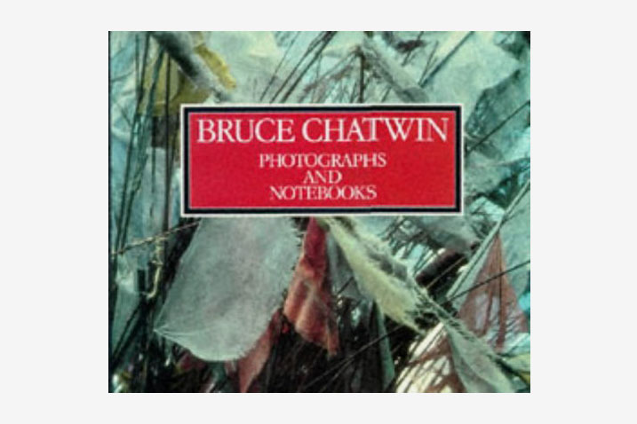 Bruce Chatwin: Photographs and Notebooks
