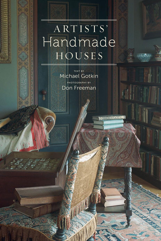 <em>Artists' Handmade Houses</em>, by Michael Gotkin and Don Freeman