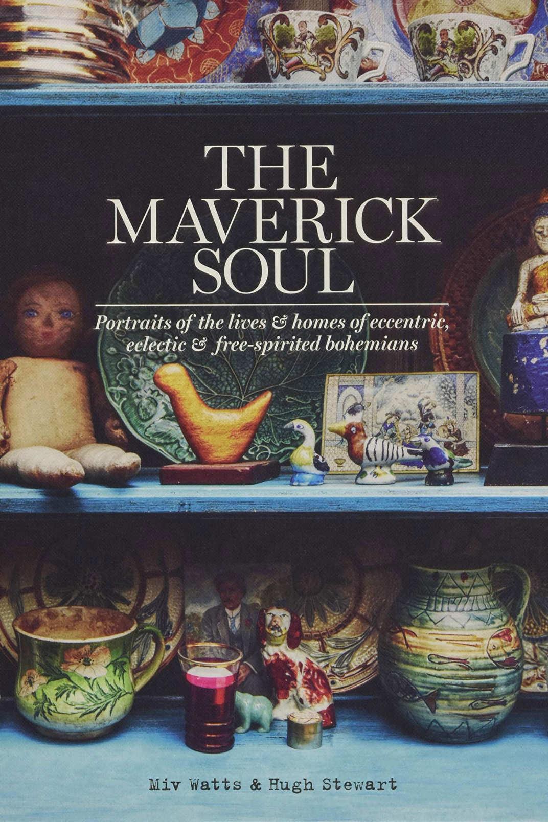 <em>The Maverick Soul</em>, by Miv Watts, Hugh Stewart, and Tracy Lines
